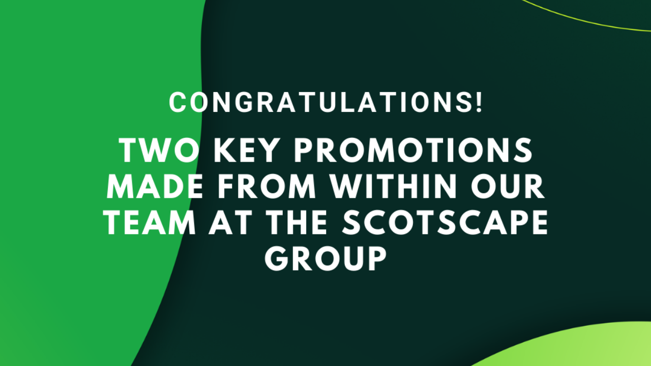Promotions within the Scotscape Group